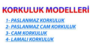 KORKULUK MODELLERİ